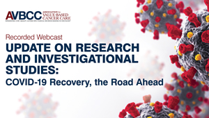 August 14, 2020: Update on Research and Investigational Studies: COVID-19 Recovery, the Road Ahead
