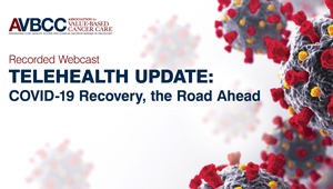August 18, 2020: Telehealth Update: COVID-19 Recovery, the Road Ahead