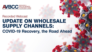 August 19, 2020: Update on Wholesale Supply Channels: COVID-19 Recovery, the Road Ahead